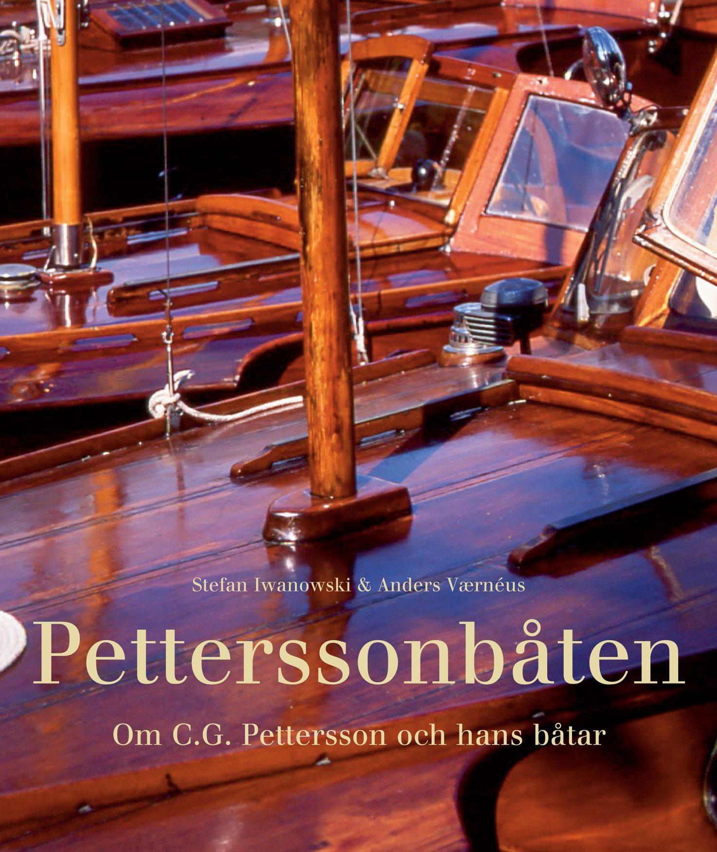 Petterssonbåten - Om C G Pettersson och hans båtar
