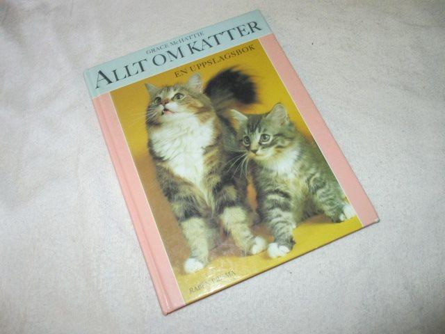 Grace McHattie - Allt om Katter En uppslagsbok