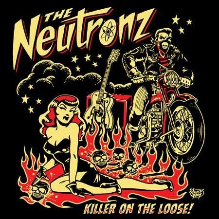 Neutronz - Killer On The Loose CD