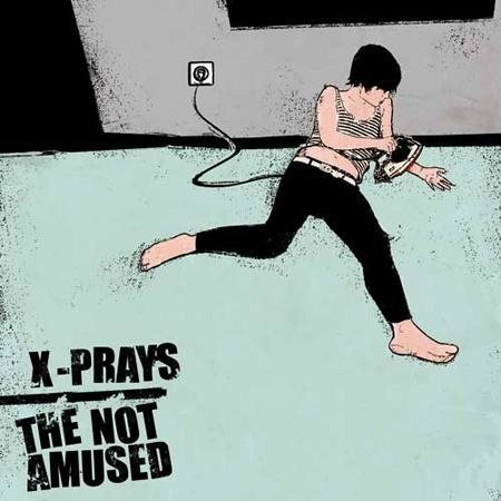 Not Amused, The/ X-Prays - Split - LP
