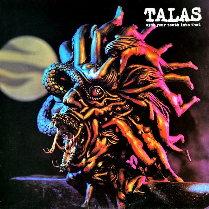 Talas - Sink Your Teeth Into That     Heavy UK 1982