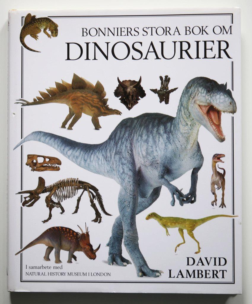 Bonniers stora bok om dinosaurier - David Lambert