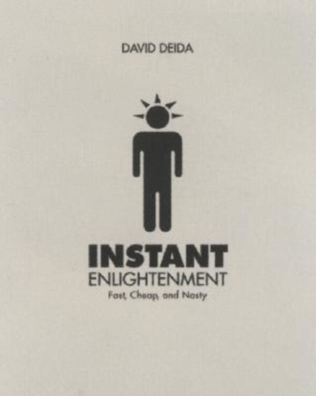 Instant Enlightenment: Fast, Deep, and Sexy 9781591795605