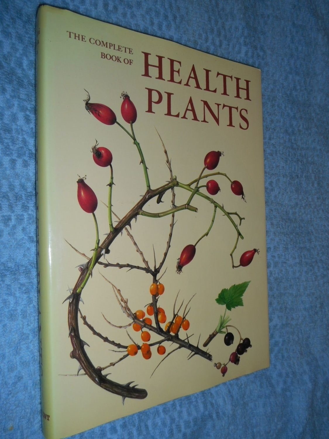 The Complete Book Of Health Plants - Atlas of Medical Medical Medical Plants ee8497