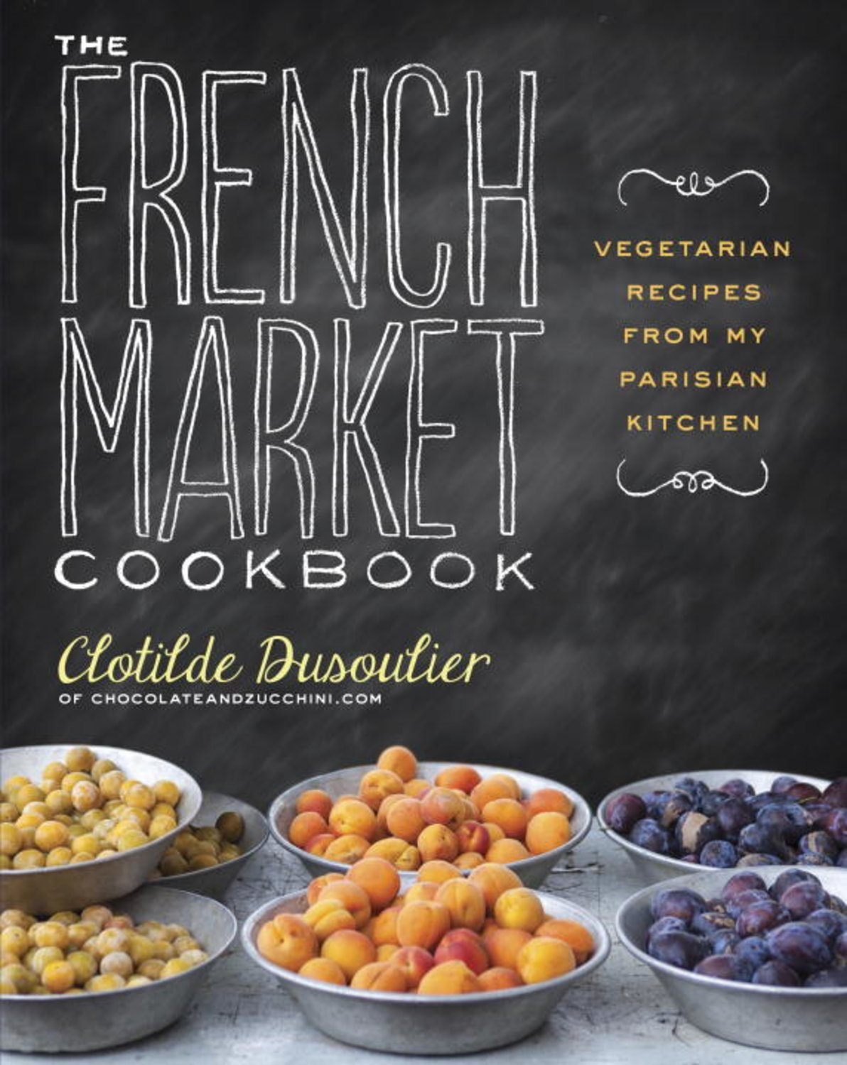 French market cookbook 9780307984821