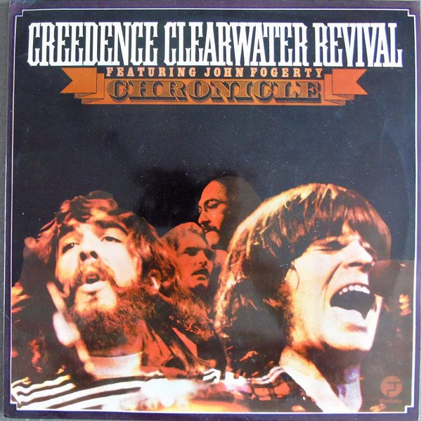 Creedence Clearwater Revival feat John Fogerty  Chronicle