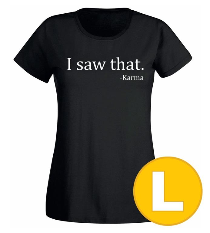 T-shirt I Saw That Svart Dam tshirt L