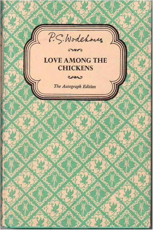 P. G. Wodehouse, Humor, Love among the chickens