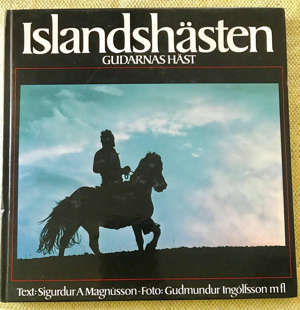 ISLANDSHÄSTEN Gudarnas häst Sigurdur A Magnússon 1979
