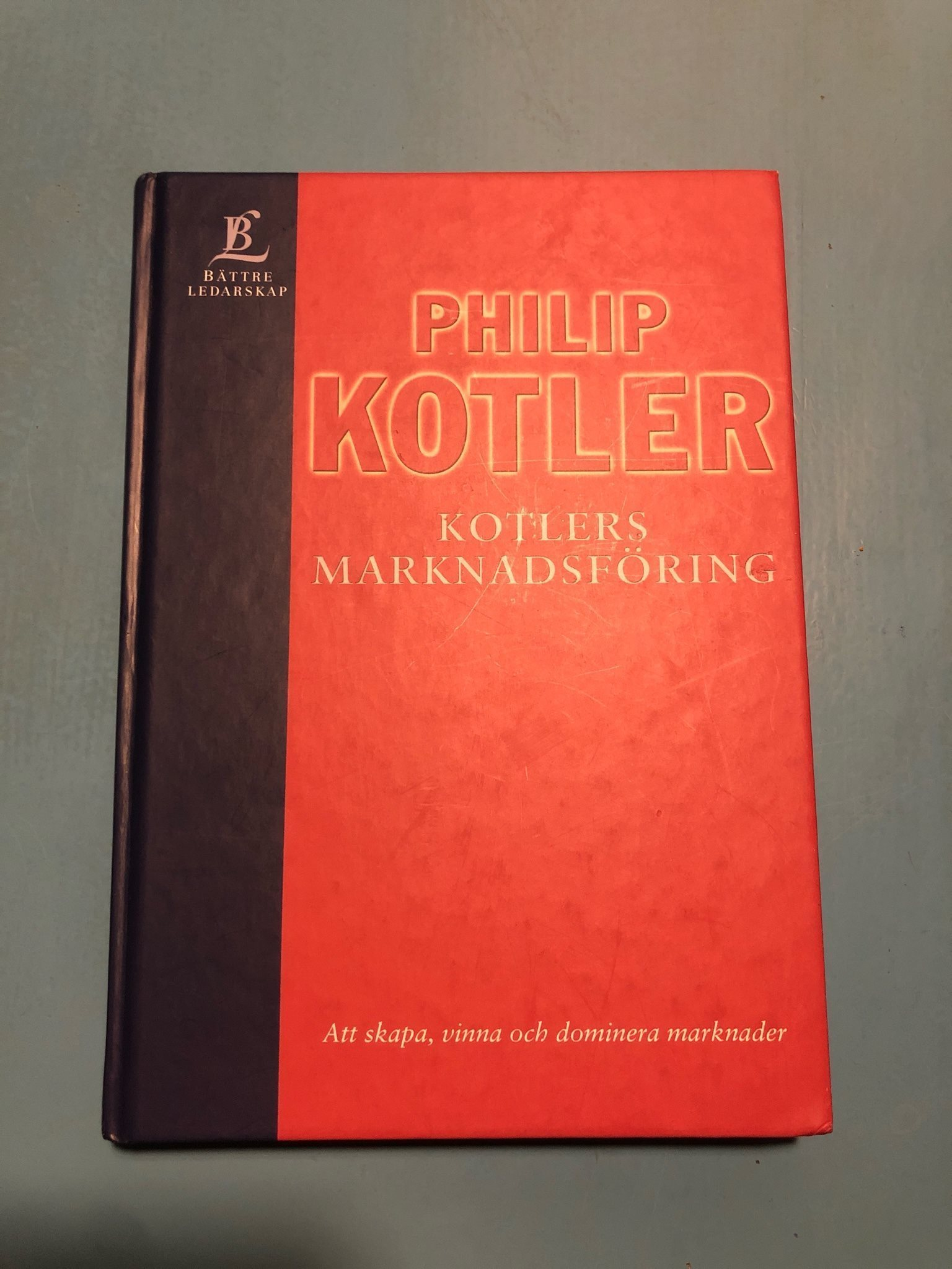 Philip Kotler   Kotlers Marknadsföring   Bättre ledarskap
