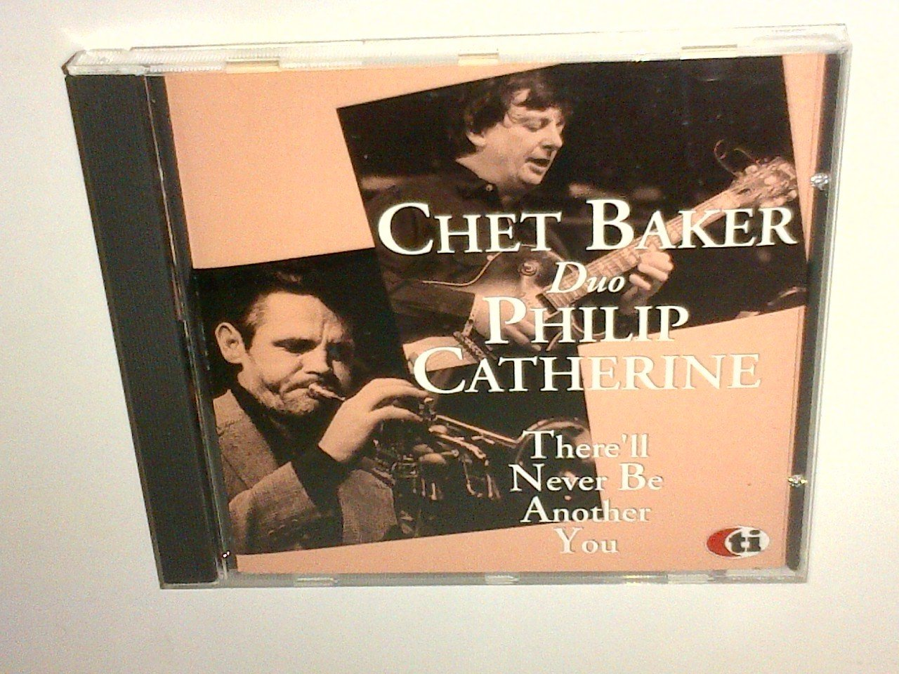 Chet Baker duo Philip Catherine There`ll Never Be Another Y