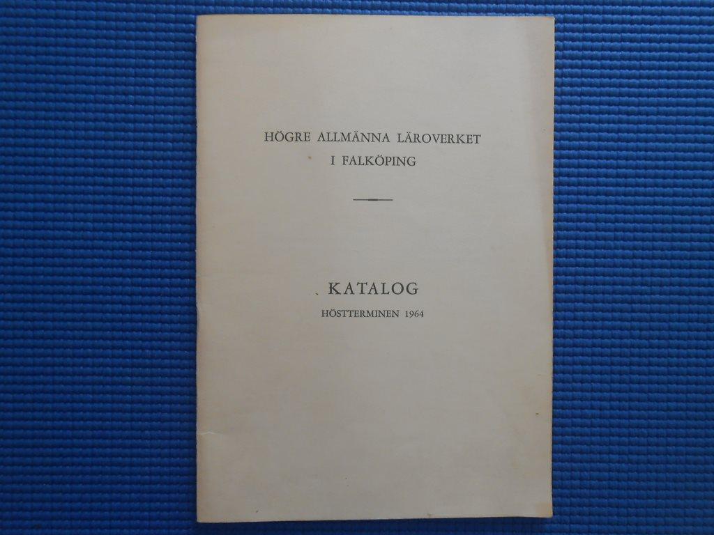 Högre Allmänna läroverket i Falköping hösttermin 1964