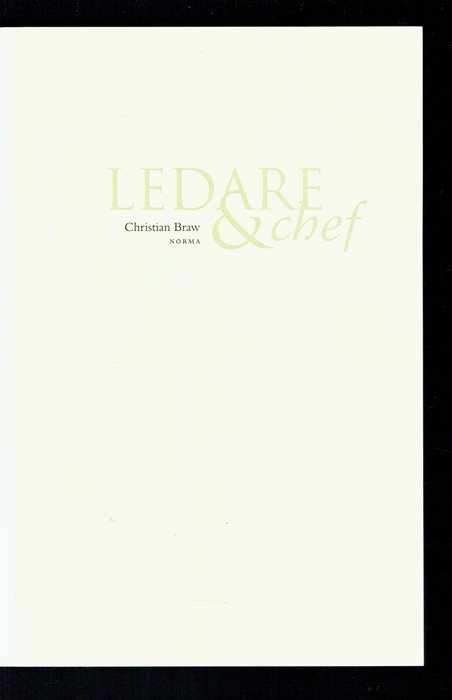 Ledare & chef (Christian Braw)