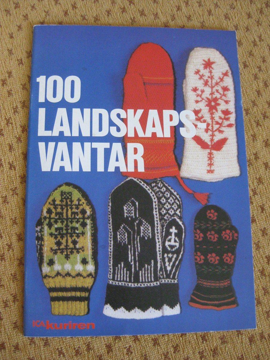 Bok - 100 landskapsvantar - Många fina vantar med beskrivningar och  färgbilder. adc88f403000a