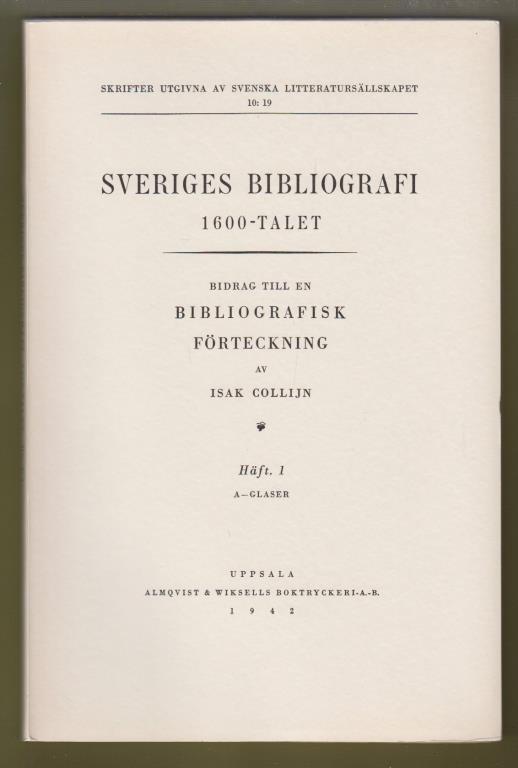 Collijn, Isak: Sveriges bibliografi 1600-talet.