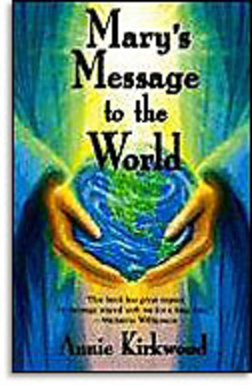 Mary's Message To The World 048228010005