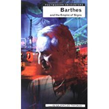 Barthes and the Empire of Signs by Peter Pericles Trifonas