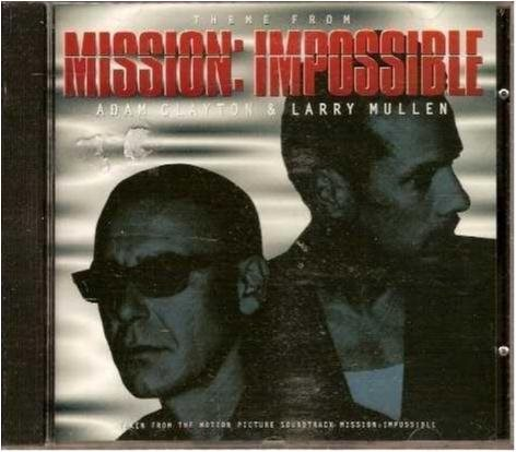 Theme from Mission impossible - Adam Clayton & Larry Mullen