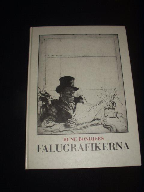 .._ Falugrafikerna, av Rune Bondjers Bondjers Bondjers 989728