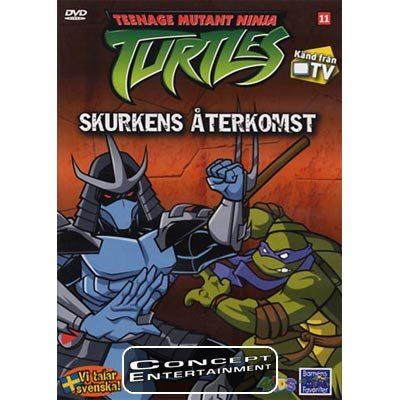 Teenage Mutant Ninja Turtles TMNT 11 Skurkens Återkomst (Nytt) DVD