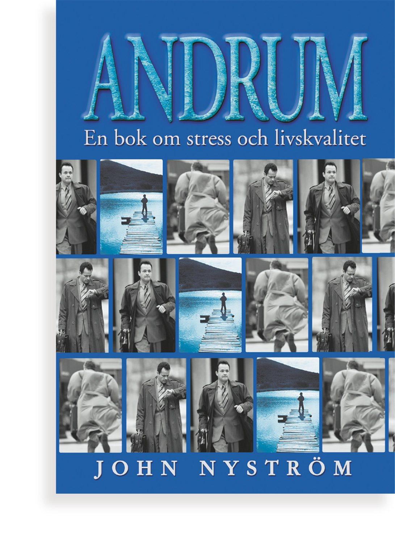 Andrum : en bok om stress och livskvalitet 9789177110026