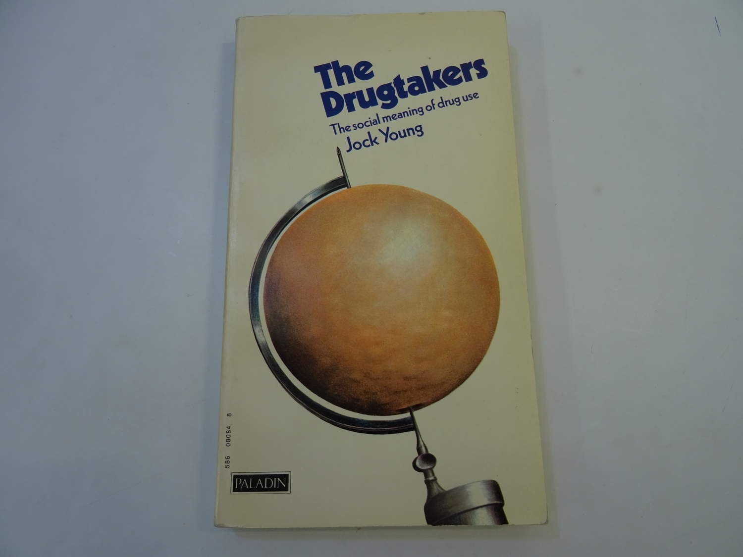 The Drugtakers: The Social Meaning of Drug Use