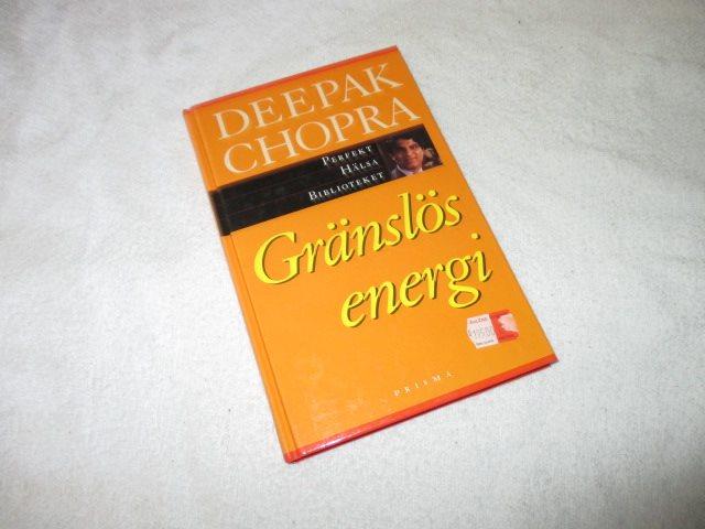Deepak Chopra - Gränslös energi