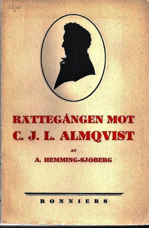 HEMMING-SJÖBERG, A.: Rättegången mot C. J. L. Almqvist