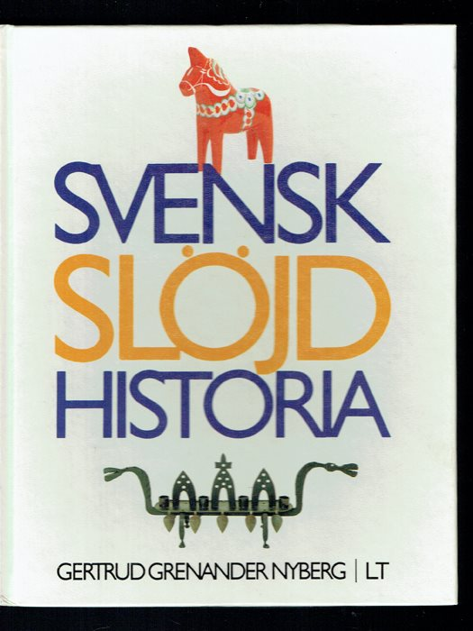 Svensk slöjdhistoria - Gertrud Grenander Nyberg