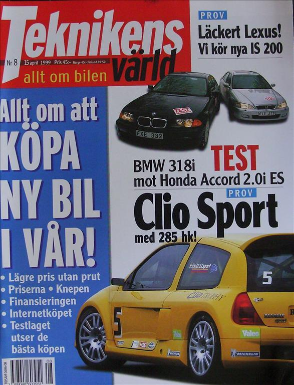 TEKNIKENS VÄRLD 1999/8.Lexus.Accord.BMW 318i.Mercedes CL,Bugatti,Lignage.Porsche
