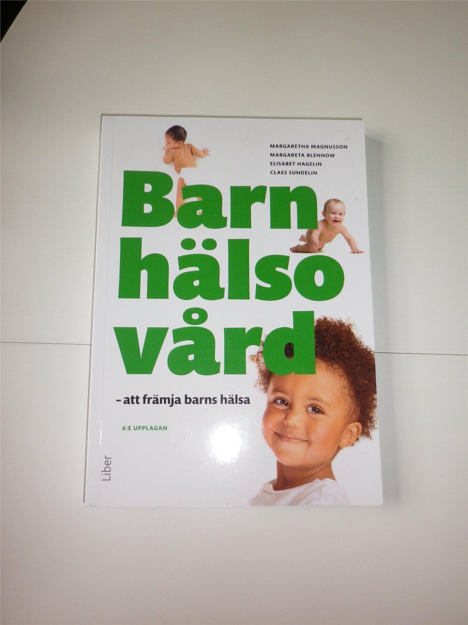Barnhälsovård Barnhälsovård Barnhälsovård - att främja barns hälsa Ny bok ISBN:9789147111862 ed2801
