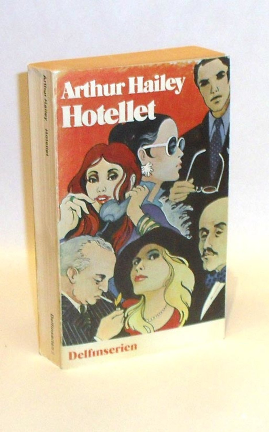 Arthur Hailey : Hotellet