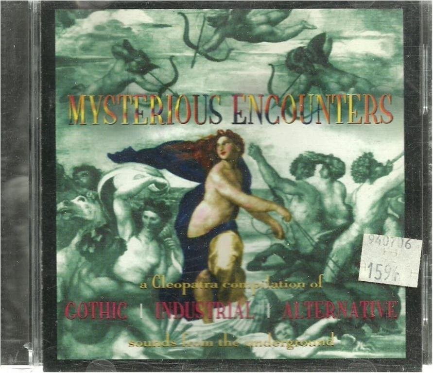 MYSTERIOUS ENCOUNTERS -GOTHIC INDUSTRIAL ALTERNATIVE