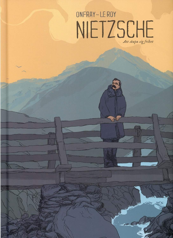 Nietzsche : att skapa sig frihet 9789186119096