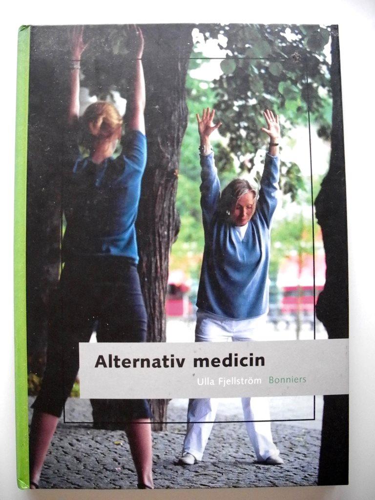 ALTERNATIV MEDICIN Ulla Fjellström 2002