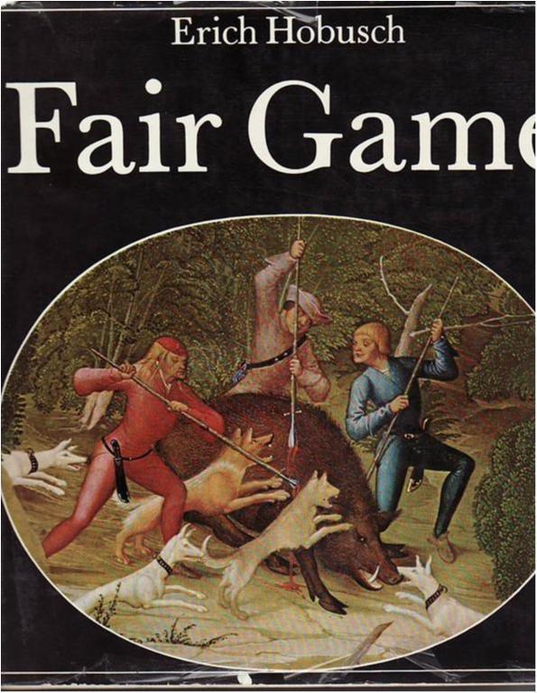Jakt, Jakthistoria, Fair Game, Erich Hobusch, Stor inbunden bok