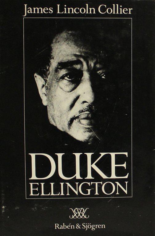 Duke Ellington, James James James Lincoln Collier 6e4268