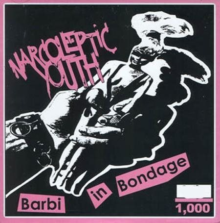 Narcoleptic Youth - Barbi In Bondage (pink) - 7''