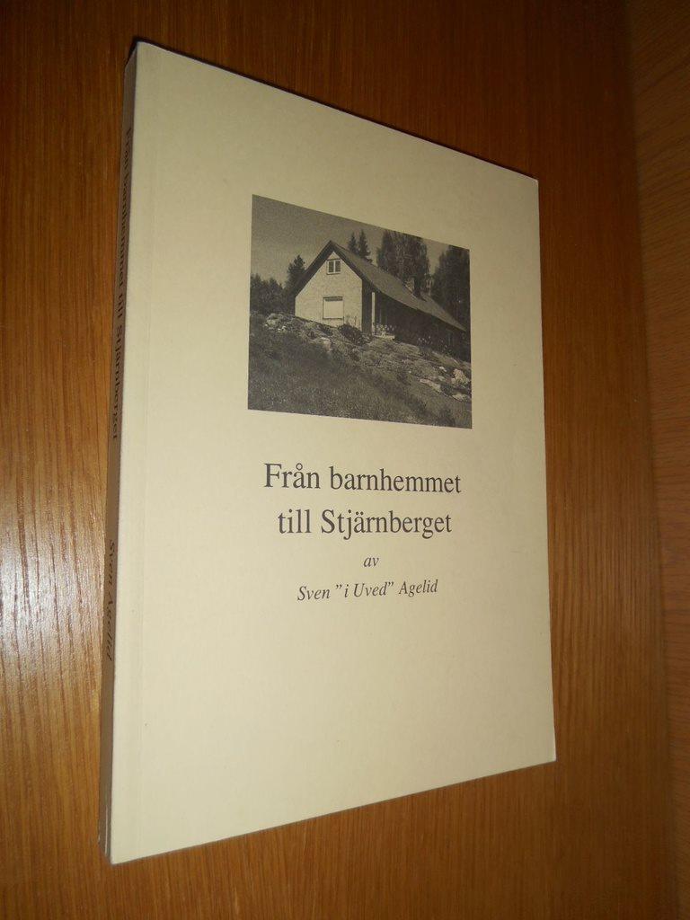 Från barnhemmet till Stjärnberget