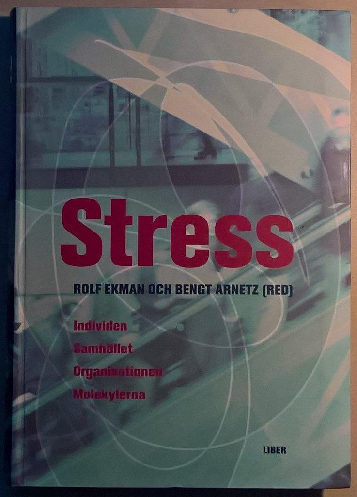 stress molekylerna individen organisationen samhället