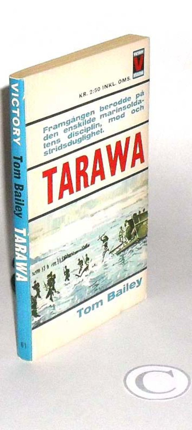 Tom Bailey  : TARAWA Victory 61