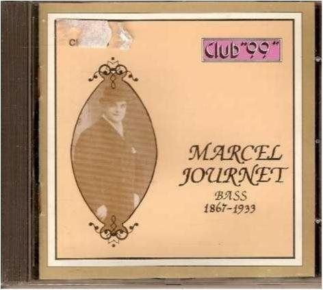 Marcel Journet Bass 1867-1933 - Club 99