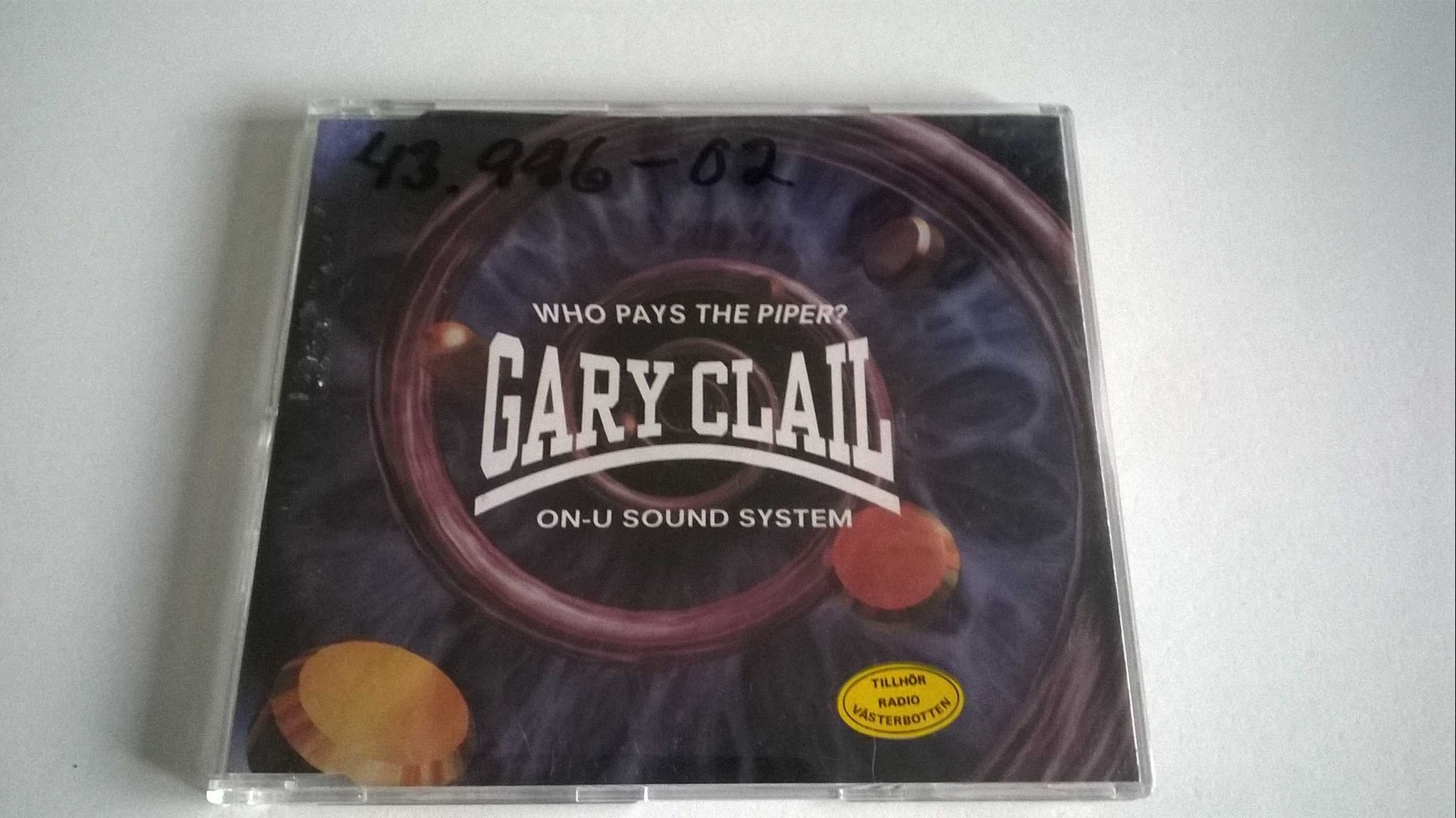 Gary Clail & On-U Sound System ?- Who Pays The Piper? CD