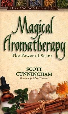 Magical aromatherapy - the power of scent 9780875421292