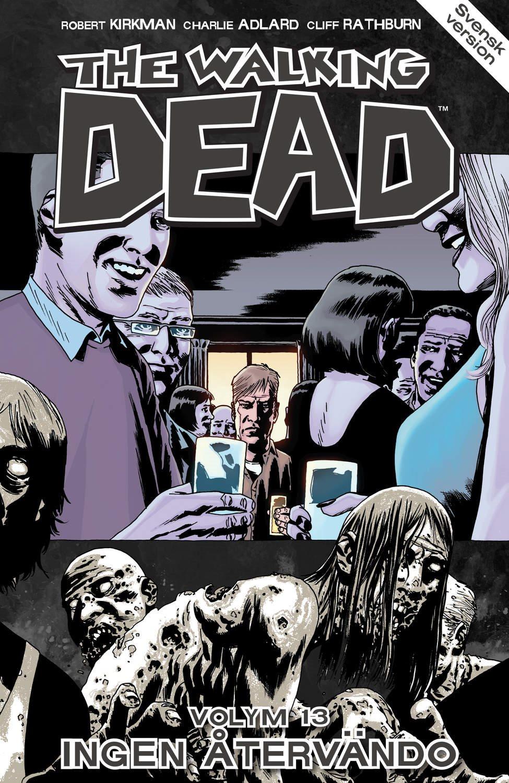 The Walking Dead volym 13. Ingen återvändo 9789187877131