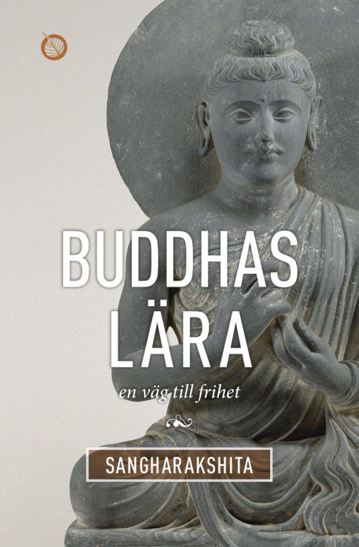Buddhas lära : en väg till frihet 9789189208131