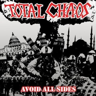 Total Chaos - Avoid All Sides - CD