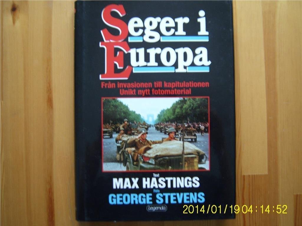 Max Hastings - Seger i Europa