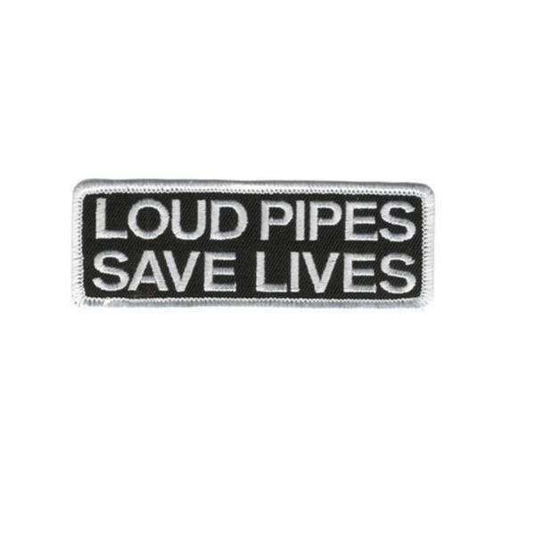 Loud Pipes Save Lives Patch Brodyrmärke.