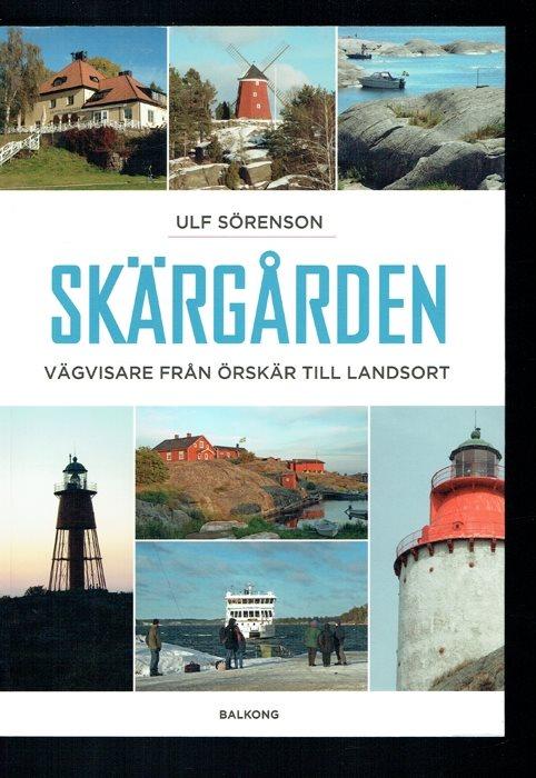 Skärgården - - - Vägvisare från Örskär till Landsort (Sörenson) 7e443b